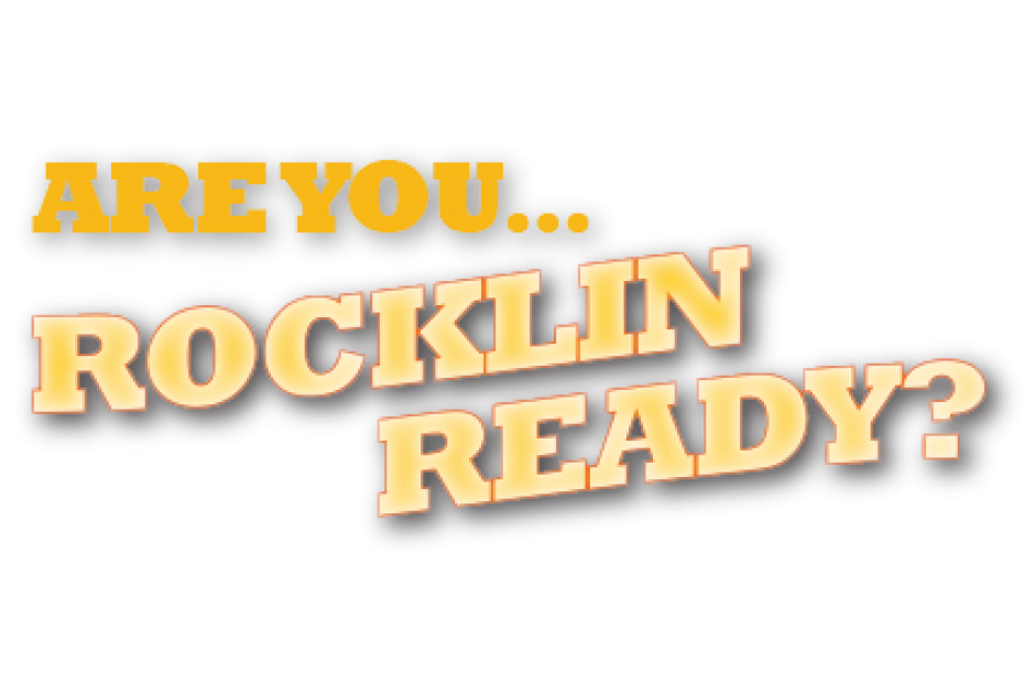 Are you Rocklin Ready?